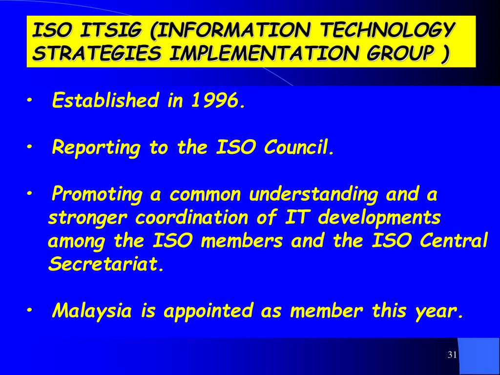 ISO ITSIG (INFORMATION TECHNOLOGY STRATEGIES IMPLEMENTATION GROUP )