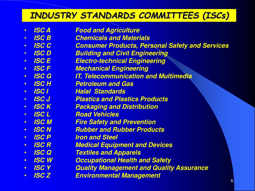 INDUSTRY STANDARDS COMMITTEES (ISCs)