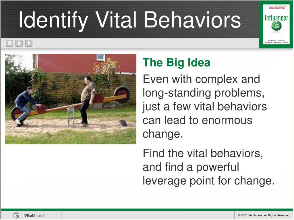 Identify Vital Behaviors