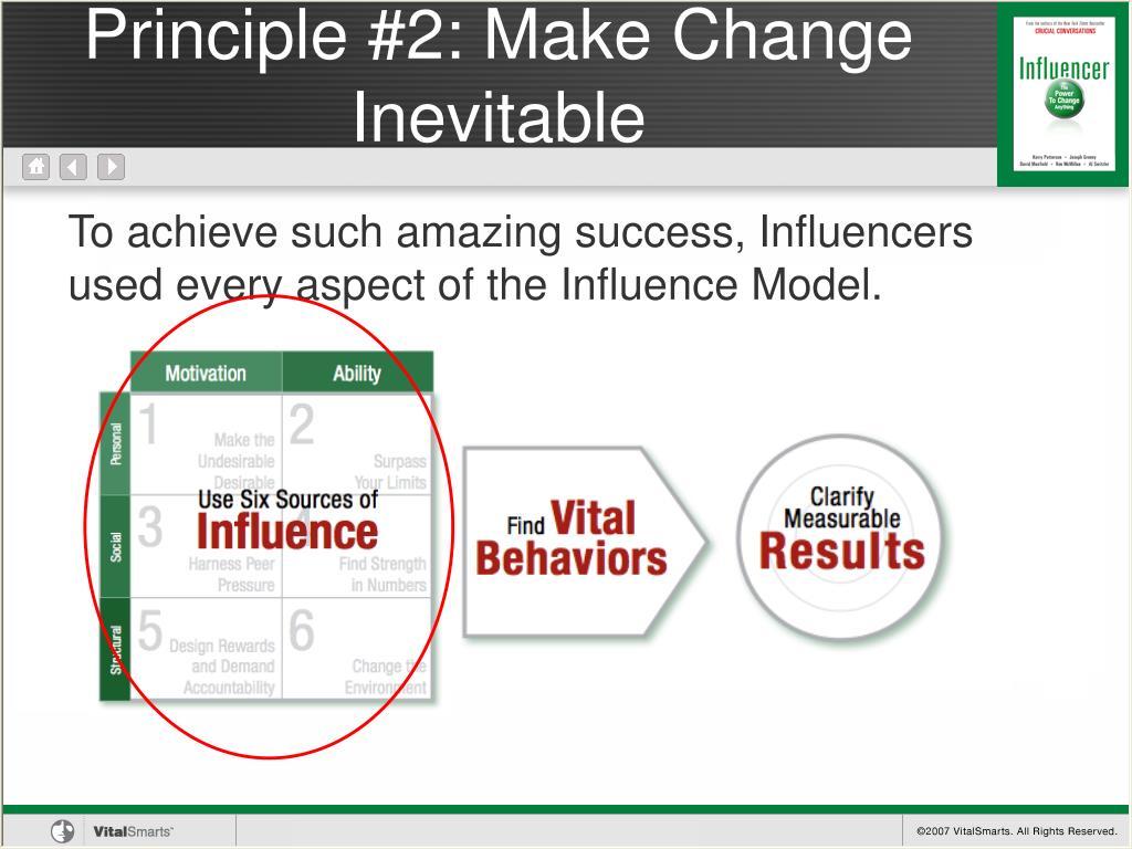 Principle #2: Make Change Inevitable