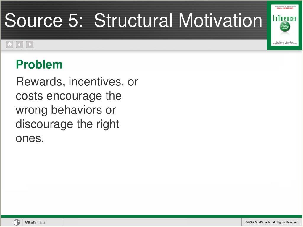 Source 5:  Structural Motivation