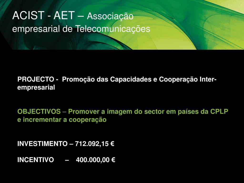ACIST - AET –
