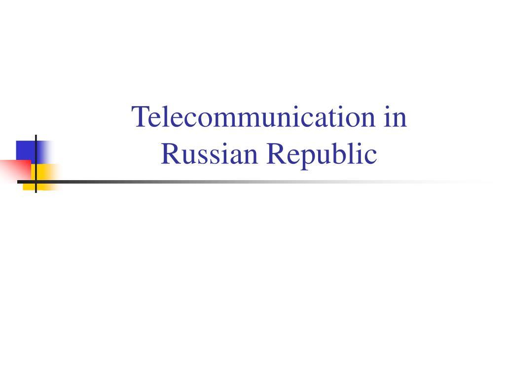 Telecommunication in