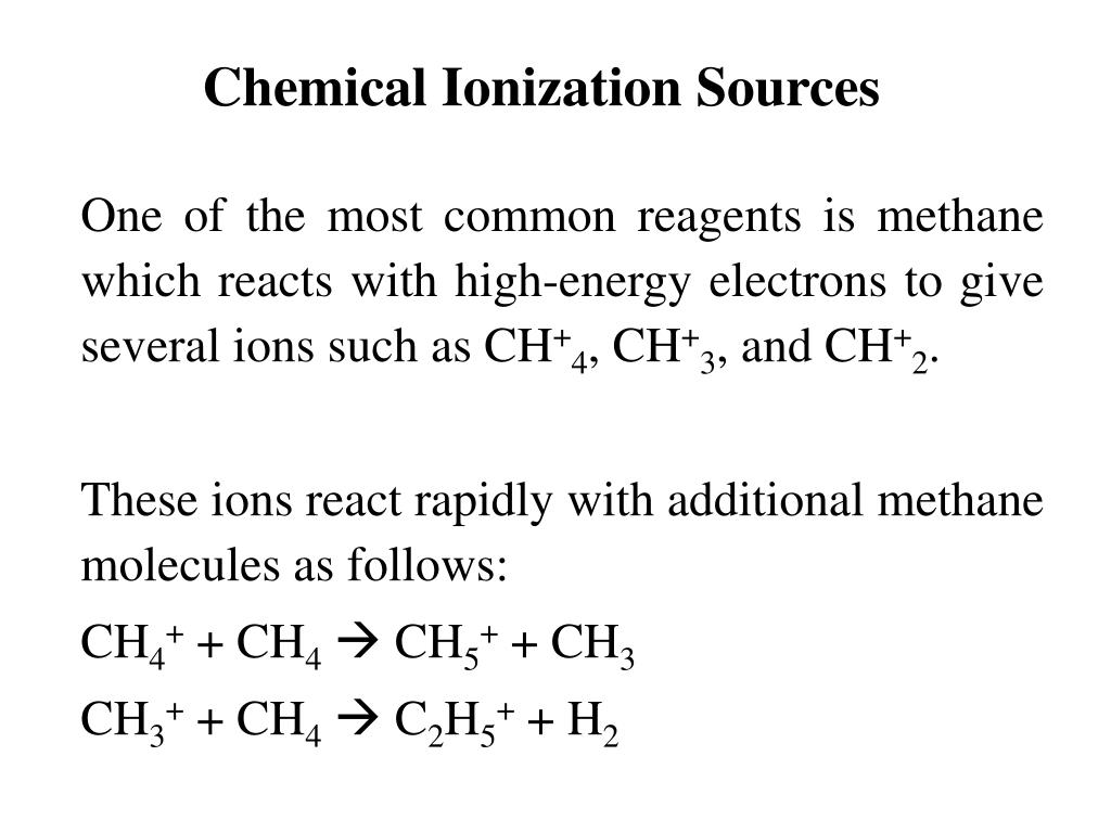 Chemical Ionization Sources