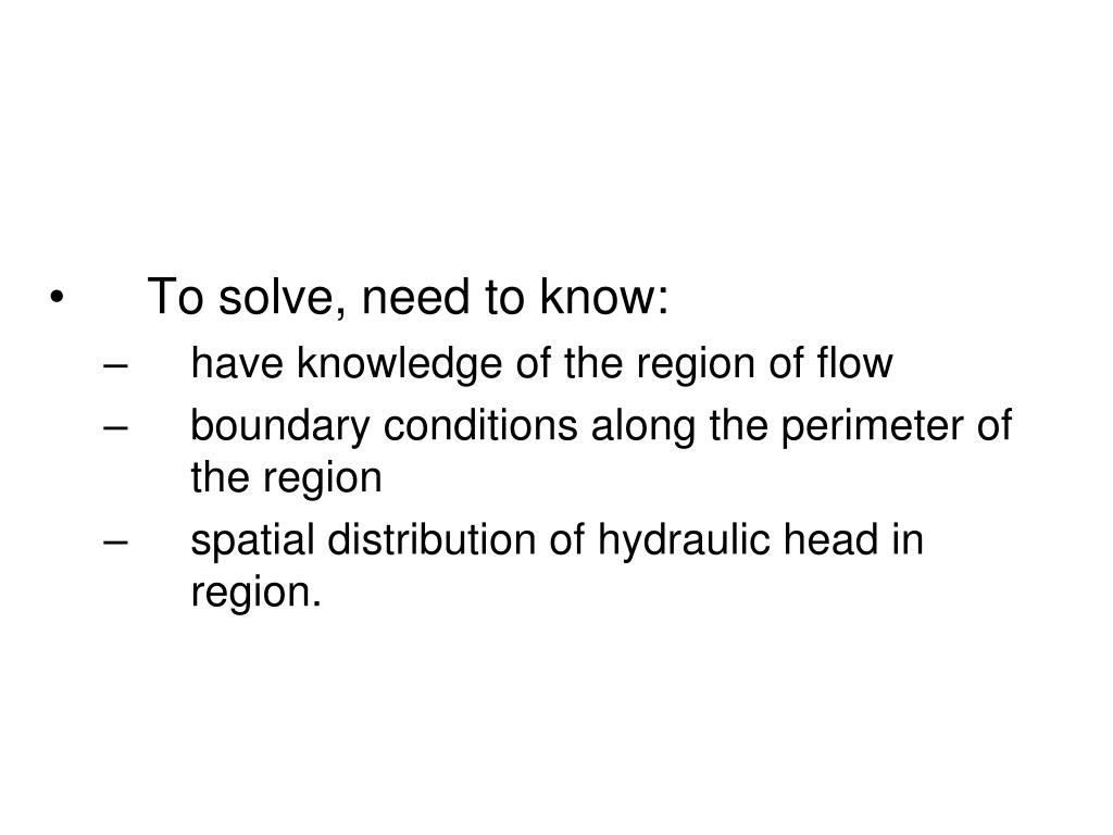 To solve, need to know: