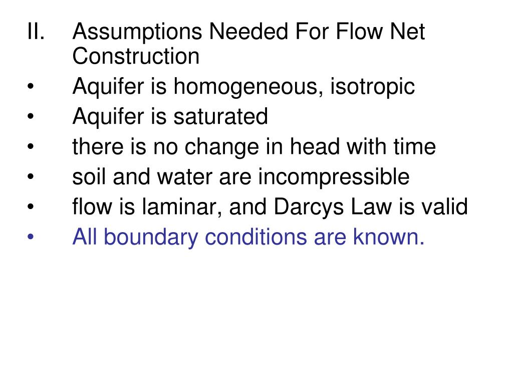 Assumptions Needed For Flow Net Construction