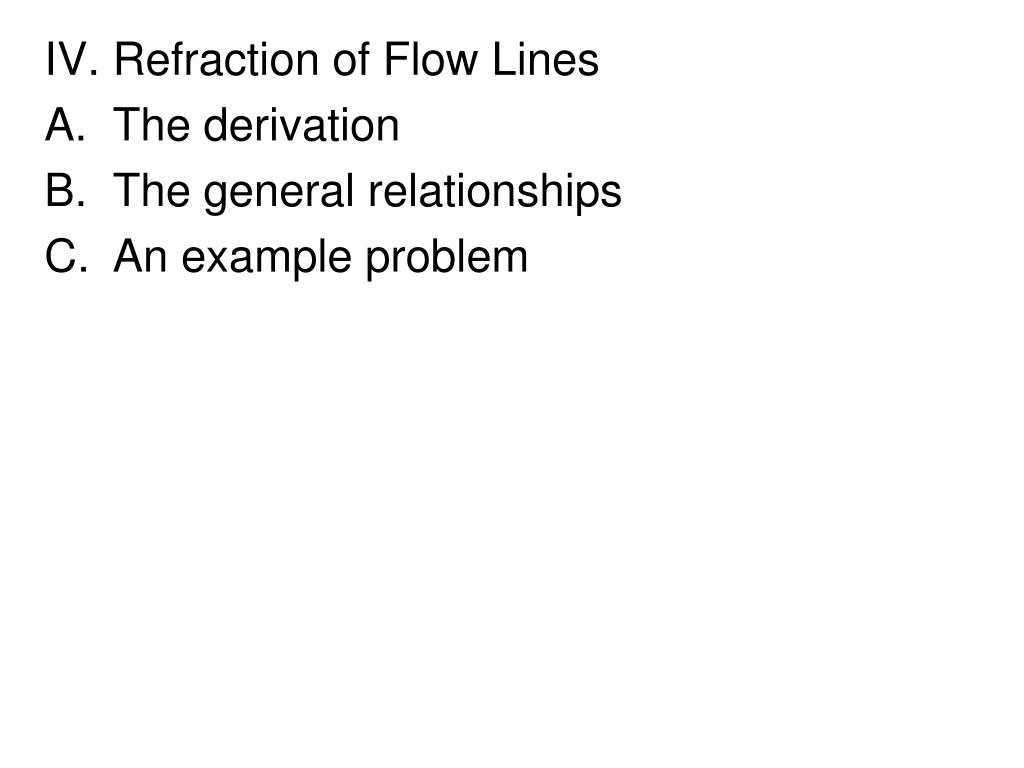 IV. Refraction of Flow Lines