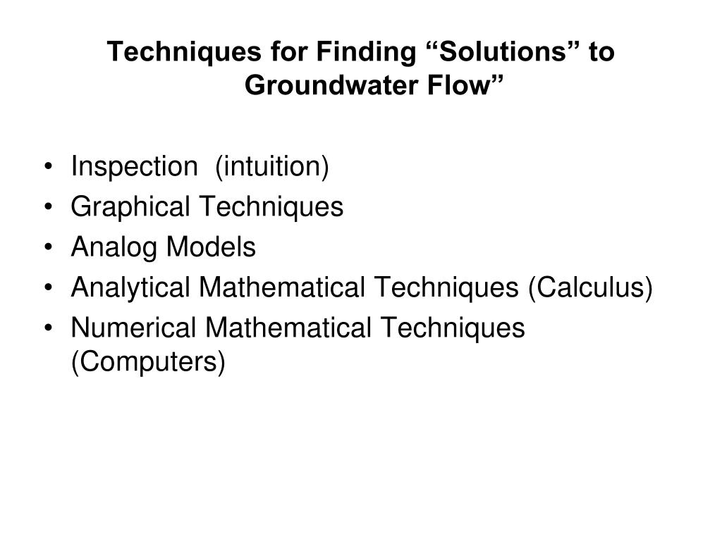 "Techniques for Finding ""Solutions"" to Groundwater Flow"""