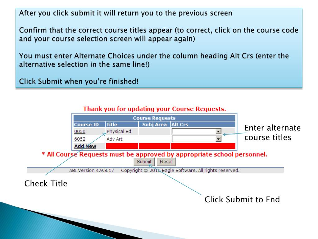 After you click submit it will return you to the previous screen