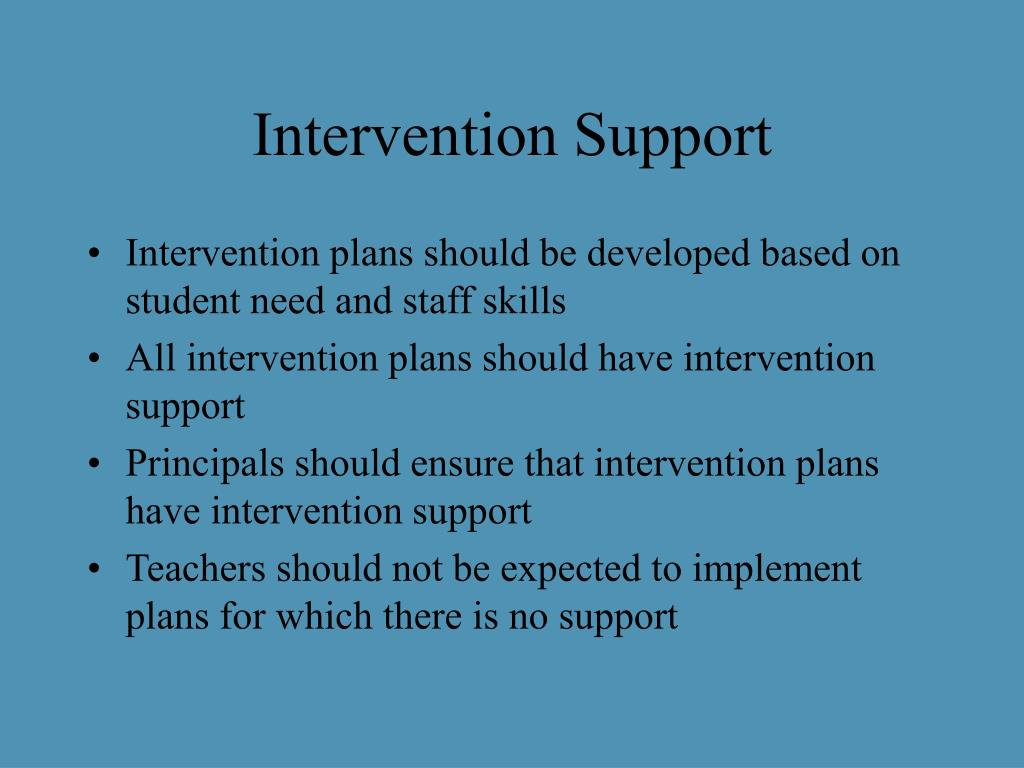 Intervention Support