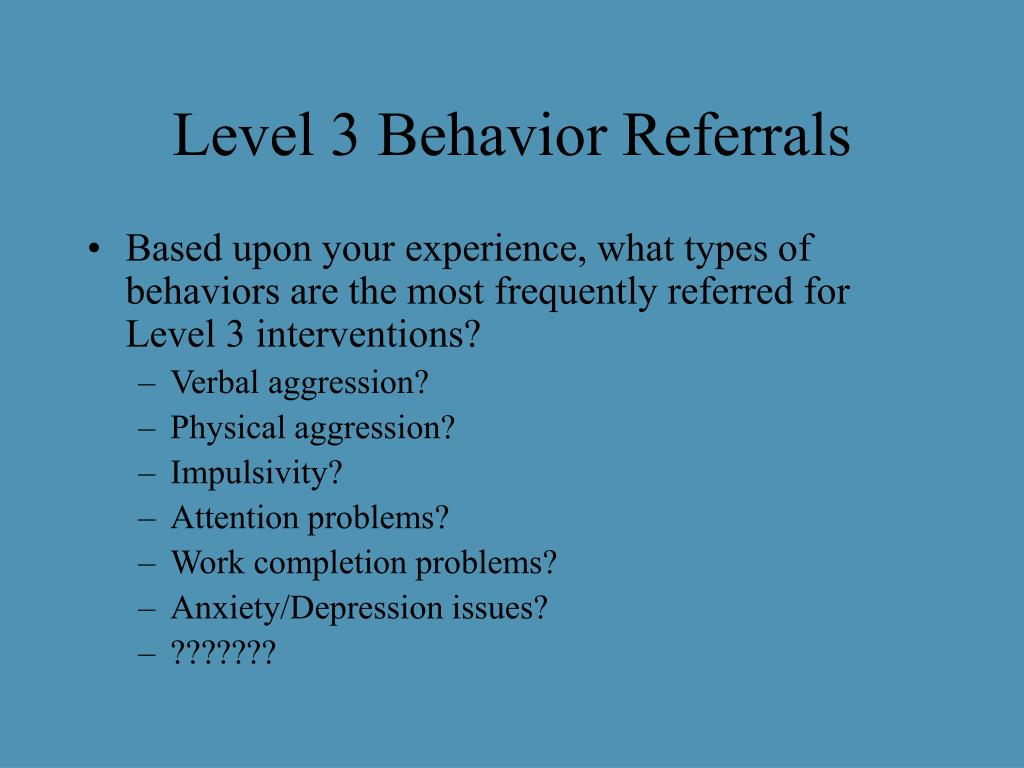 Level 3 Behavior Referrals