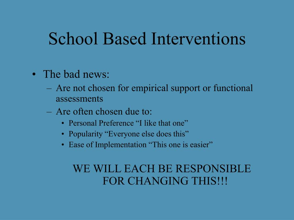 School Based Interventions