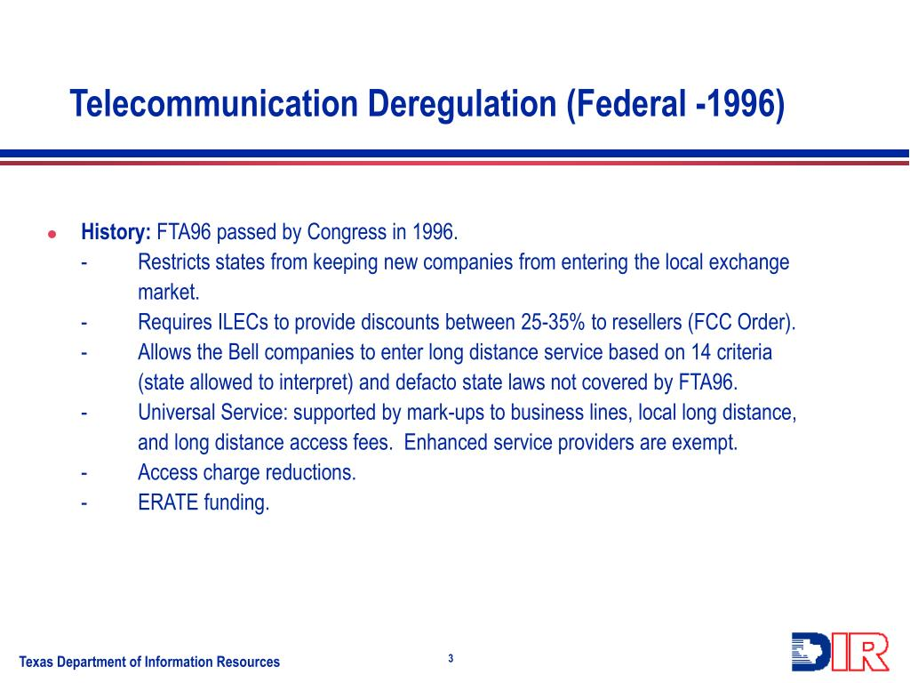 Telecommunication Deregulation (Federal -1996)