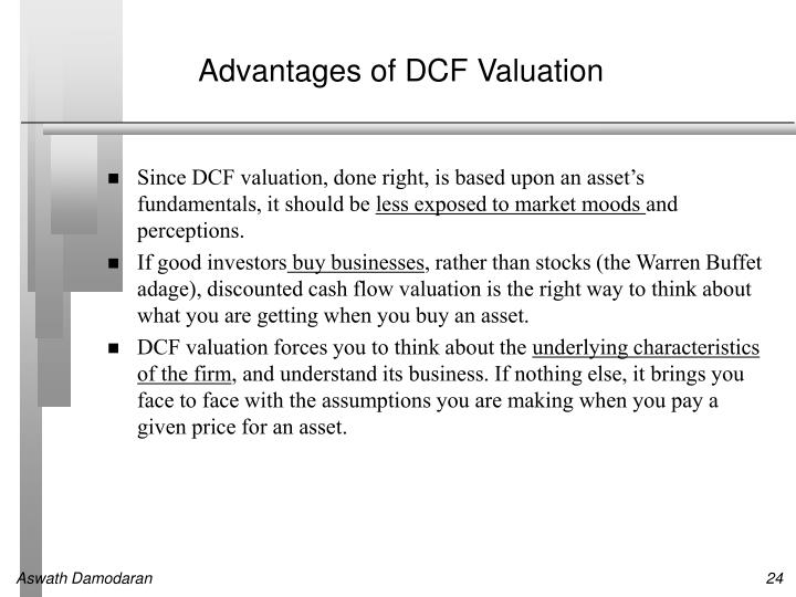 Advantages of DCF Valuation