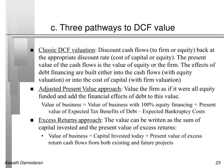 c. Three pathways to DCF value