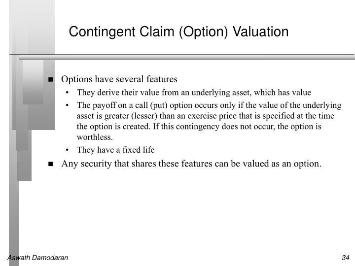 Contingent Claim (Option) Valuation