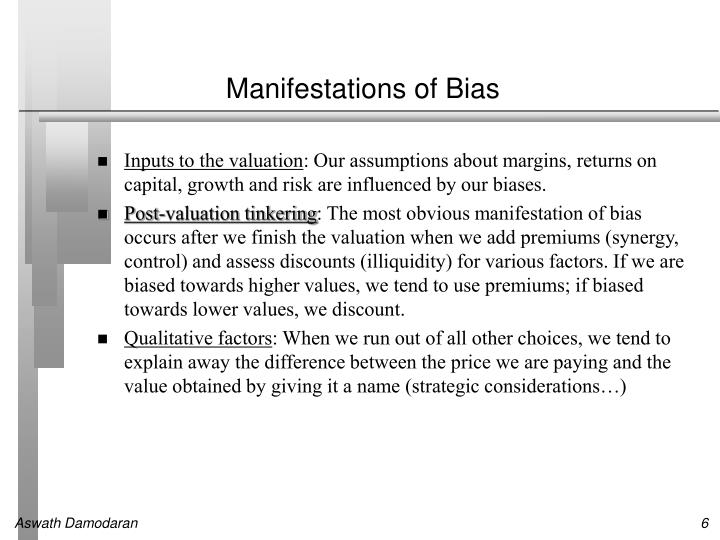 Manifestations of Bias