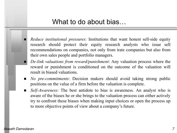 What to do about bias…