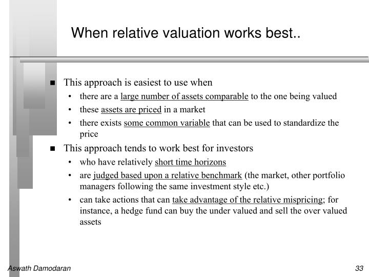 When relative valuation works best..