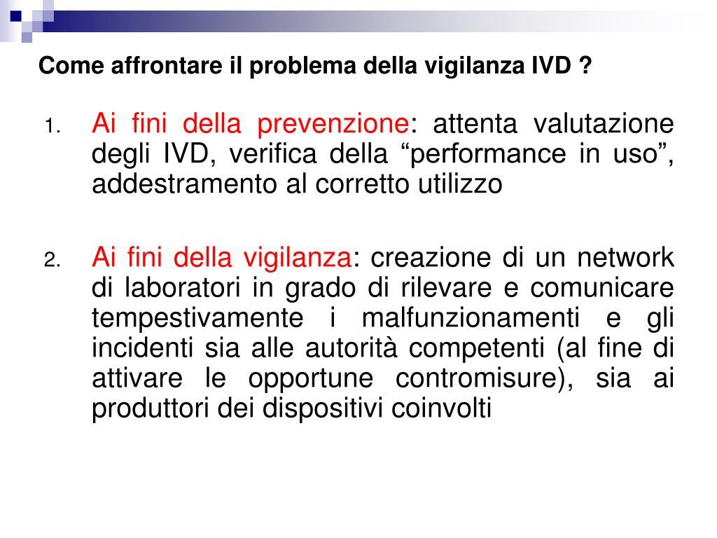 Come affrontare il problema della vigilanza IVD ?