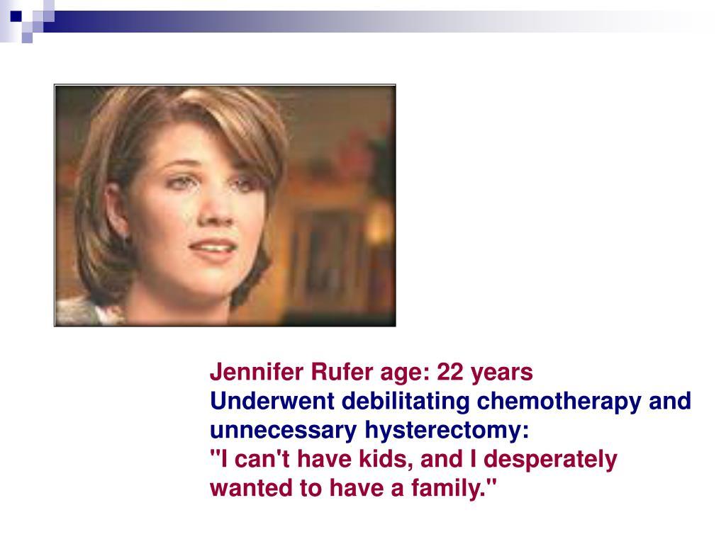 Jennifer Rufer age: 22 years