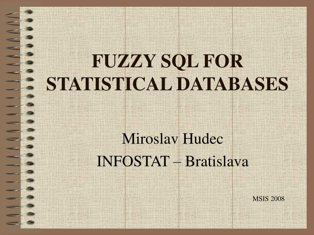 FUZZY SQL FOR STATISTICAL DATABASES