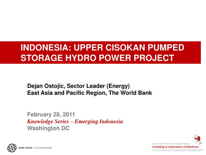 INDONESIA: UPPER CISOKAN PUMPED STORAGE HYDRO POWER PROJECT