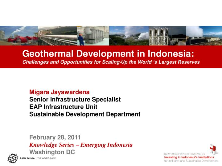 Geothermal Development in Indonesia: