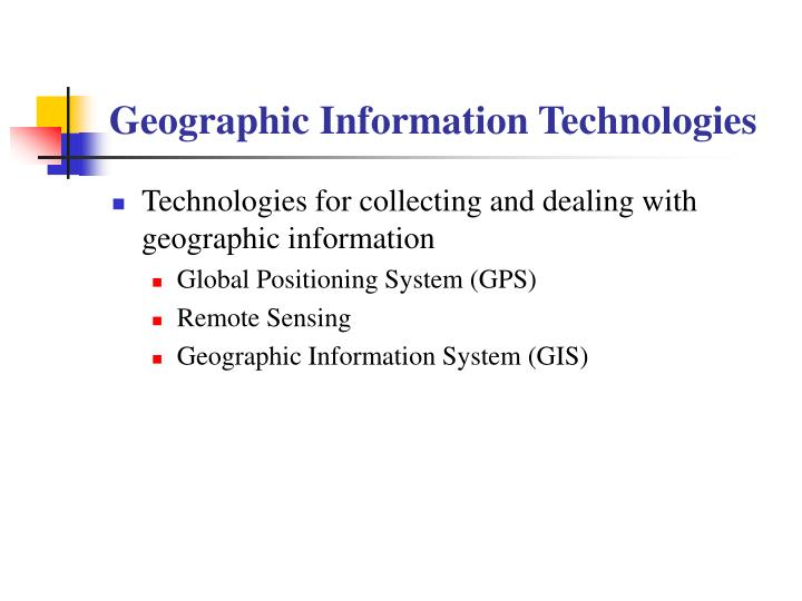 Geographic Information Technologies