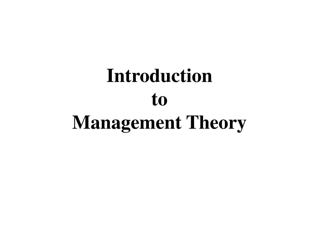 management thoughts and theories Part i theory, schools and practice 1 schools of thought in strategic management: fragmentation, integration or synthesis tom elfring and henk w volberda.