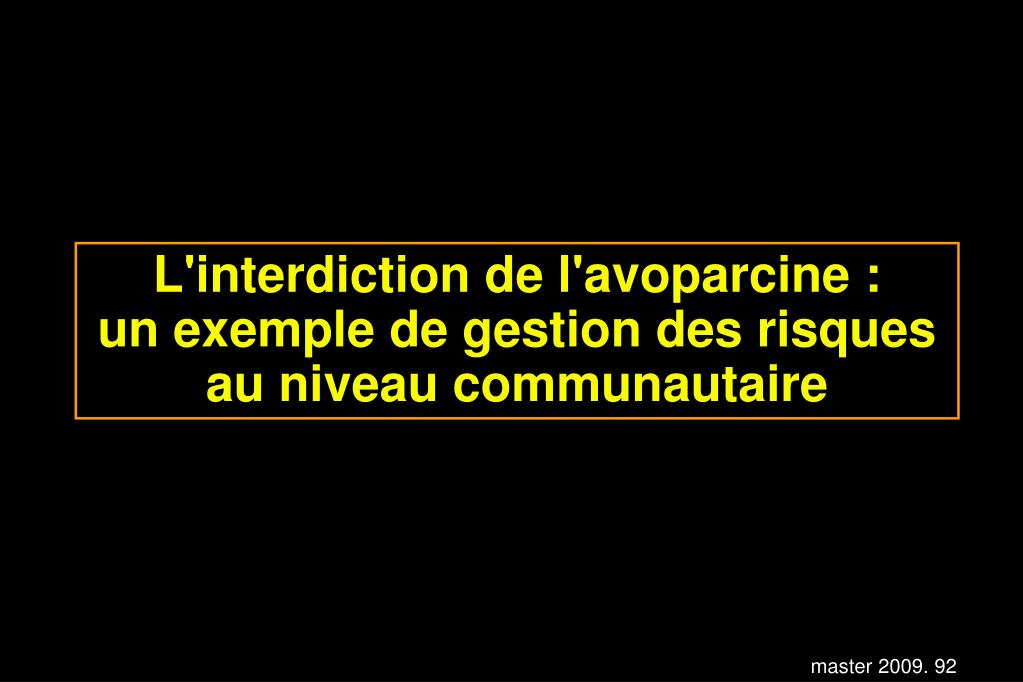 L'interdiction de l'avoparcine :