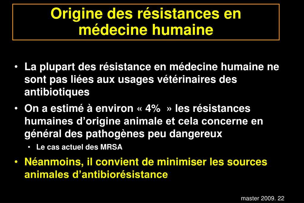 Origine des résistances en médecine humaine