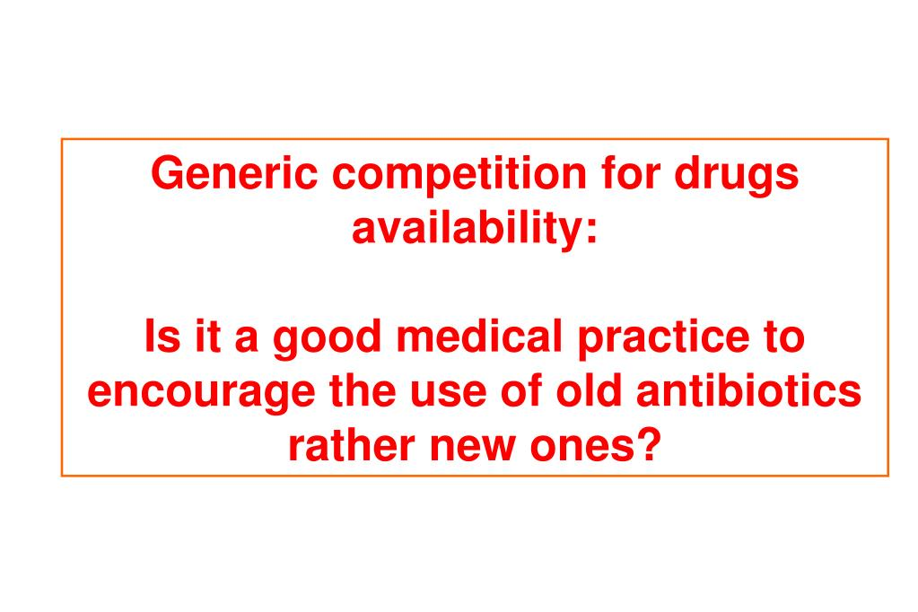Generic competition for drugs availability: