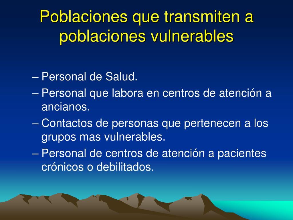 Poblaciones que transmiten a poblaciones vulnerables