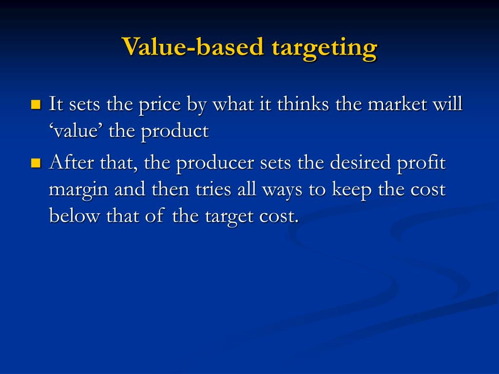 based target costing Consistent with the notion of price-based costing, several authors have argued that target costing is a superior approach to cost reduction and control when compared with typical standard-cost systems.