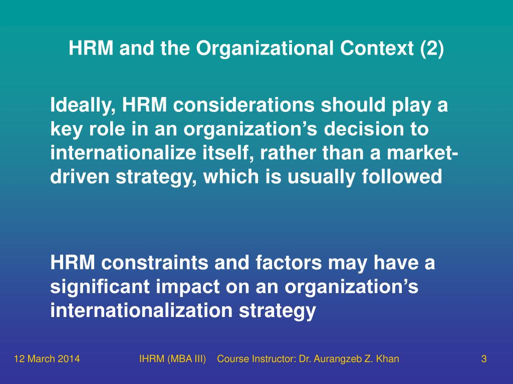the global context of hrm and A global, contemporary and critical view of human resource management using international examples and case studies, this text covers the basic principles of hrm.