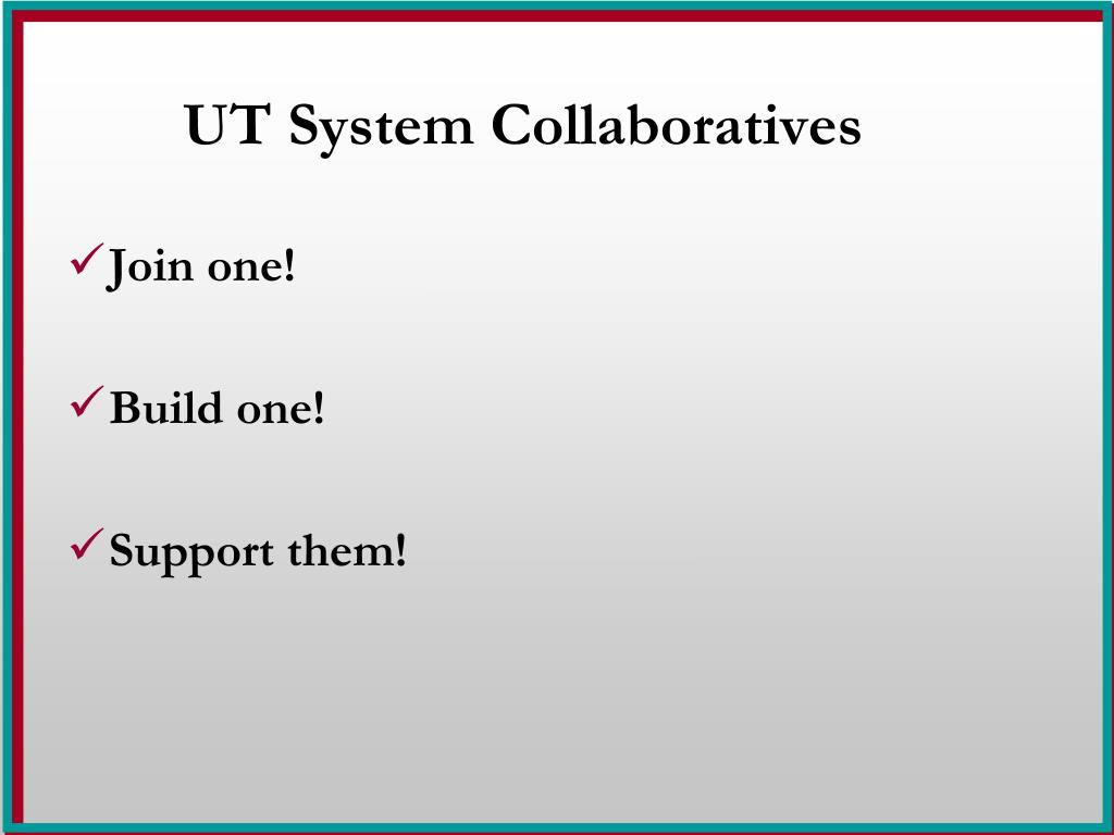 UT System Collaboratives