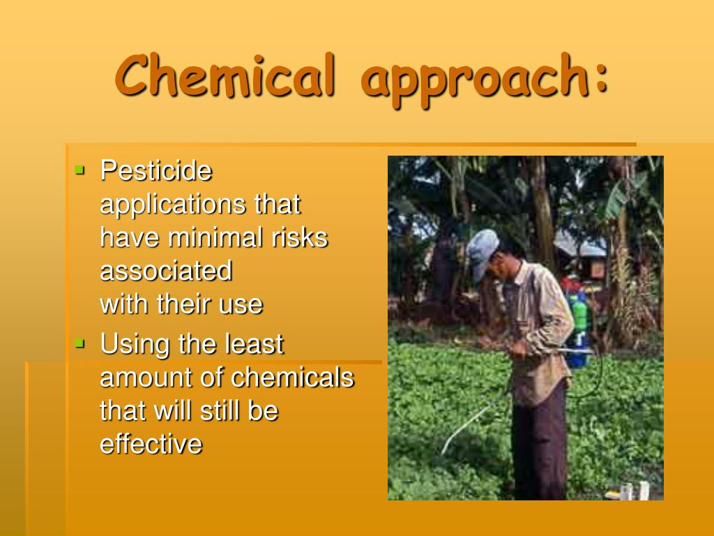 Chemical approach: