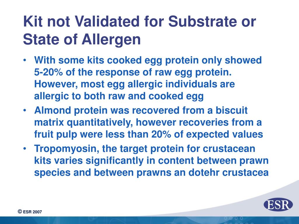 Kit not Validated for Substrate or State of Allergen