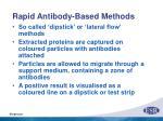 rapid antibody based methods
