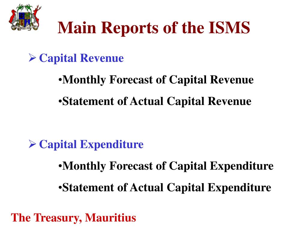Main Reports of the ISMS