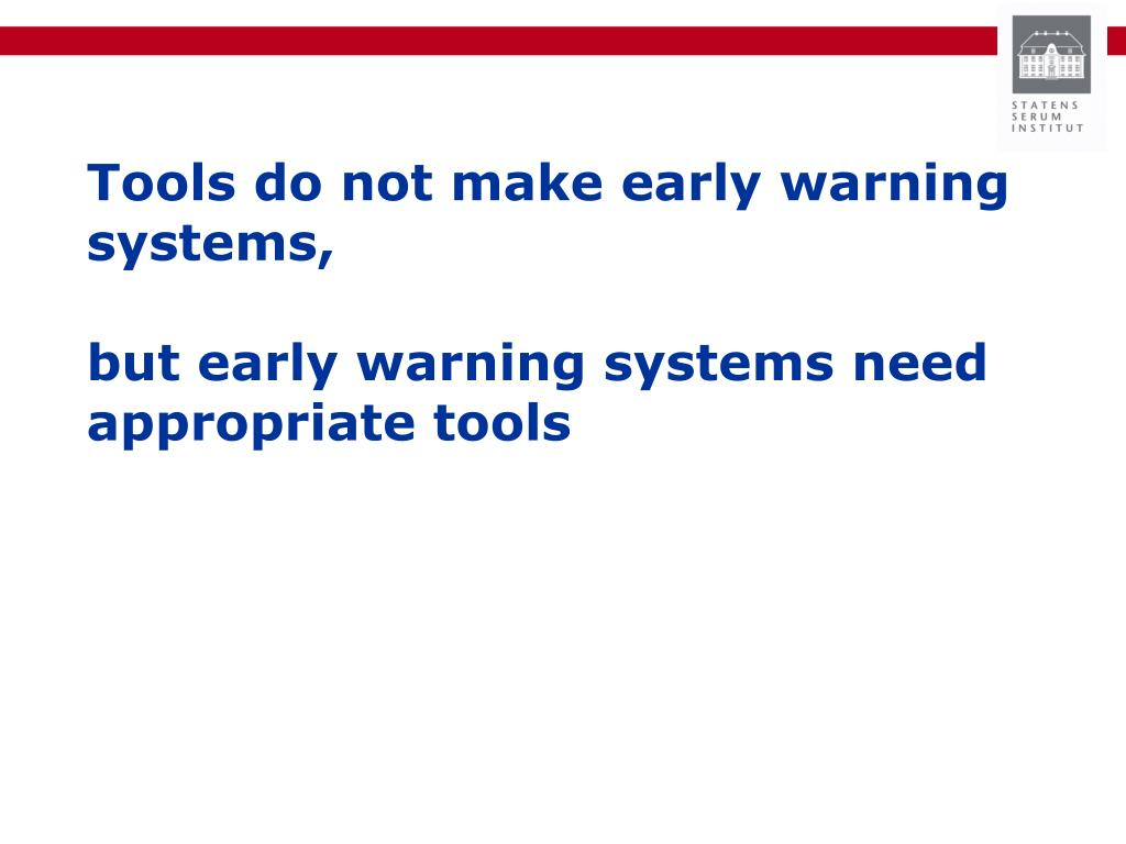 Tools do not make early warning systems,