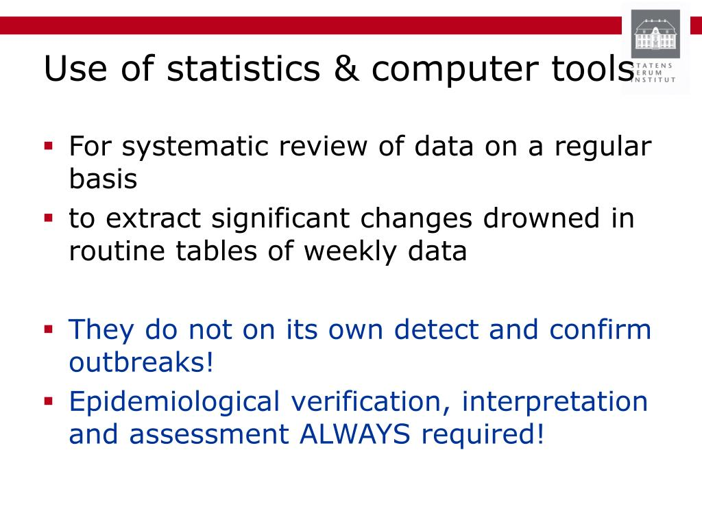 Use of statistics & computer tools