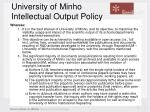 university of minho intellectual output policy10