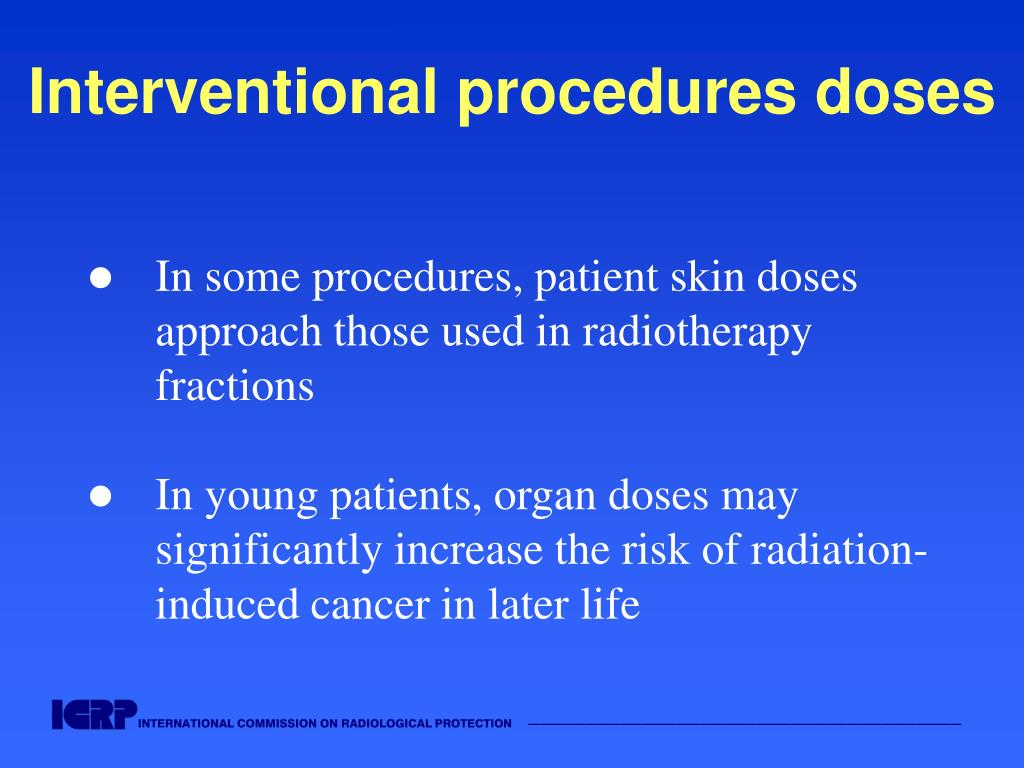 Interventional procedures doses