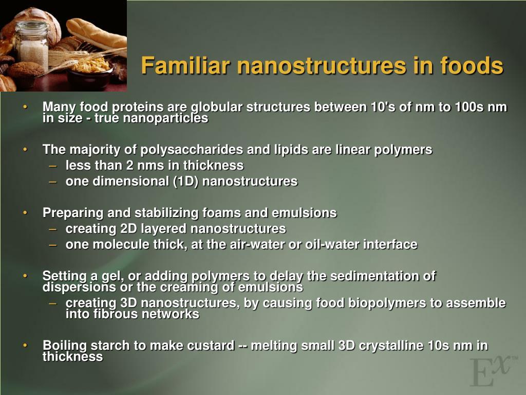 Familiar nanostructures in foods