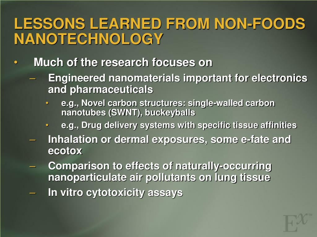 LESSONS LEARNED FROM NON-FOODS NANOTECHNOLOGY