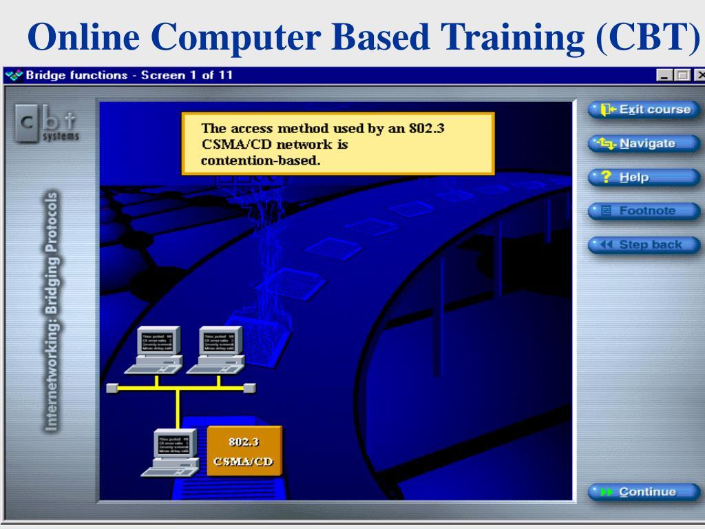 Online Computer Based Training (CBT)