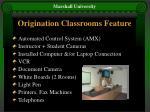 origination classrooms feature