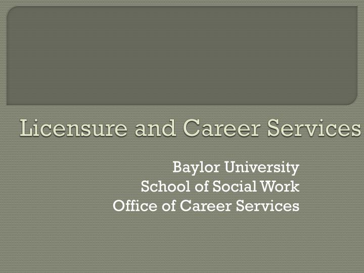 Licensure and career services l.jpg